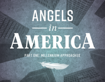 Angels in America: Part 1, Millennium Approaches