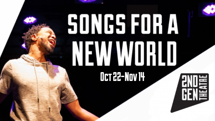 Songs For A New World, October 22-November 14, 2021 at the Shea's SMith Theatre