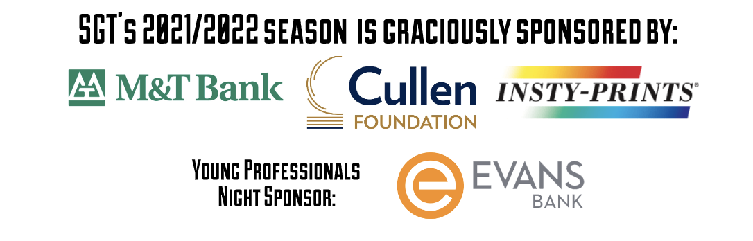 Second Generation Theatre SPonsors M&T Bank, Cullen FOundation Evans Bank and Insty PRints