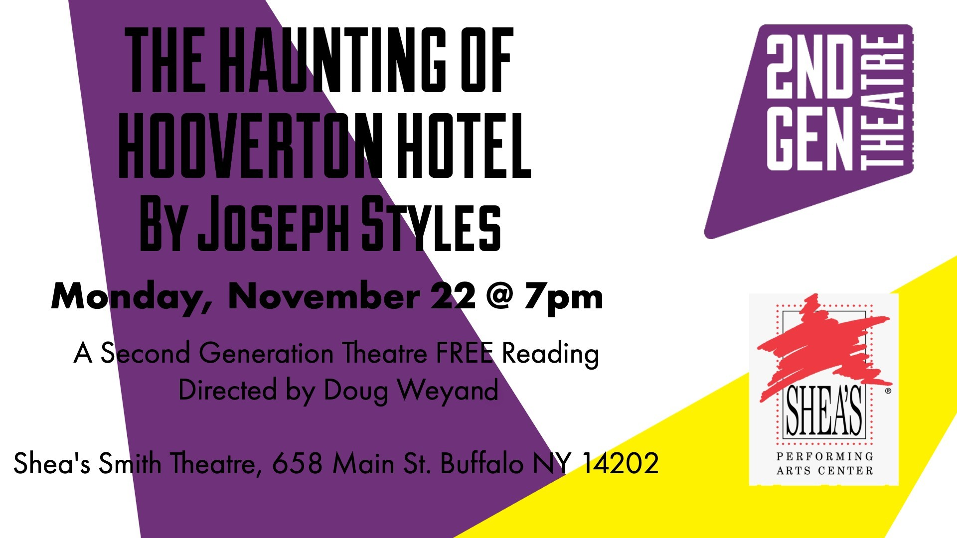 Haunting of Hooverton Hotel by Joseph Styles Free Reading Series Second Generation Theatre, November 22nd at the Shea's Smith Theatre